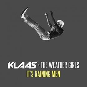 KLAAS & THE WEATHER GIRLS - IT'S RAINING MEN